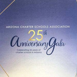The Arizona Charter Schools Association 25th Anniversary Gala, celebrating 25 years of charter schools in Arizona.